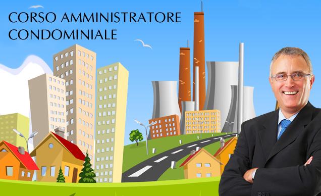 Corso per amministratore di condominio for Amministratore di condominio doveri